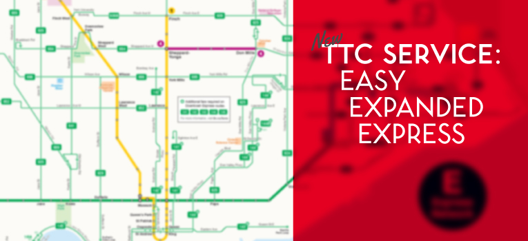 New TTC Service: Easy Expanded Express