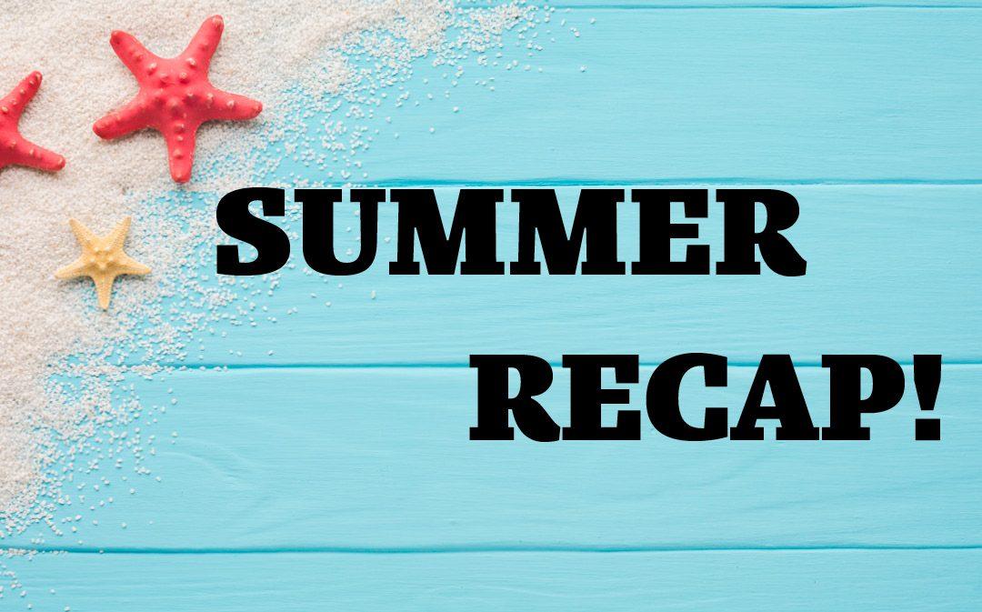 Summer Recap 2019