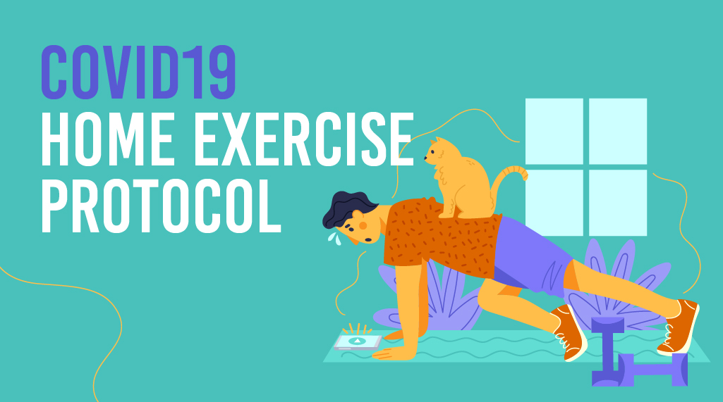 COVID19 – Home Exercise Protocol
