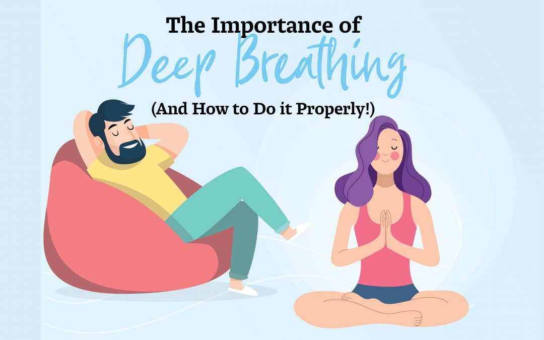 The Importance of Deep Breathing